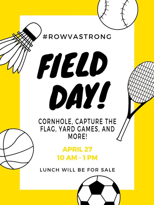 #rowvastrong field day! cornhole, capture the flag, yard games, and more! April 27 10 AM - 1 PM Lunch will be for sale